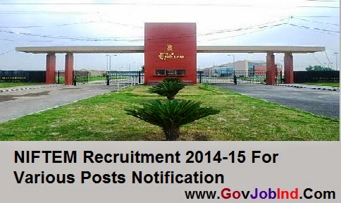 NIFTEM www.niftem.ac.in Job Vacancies 2017/2017 for Registrar, AGM, PA, Assistant