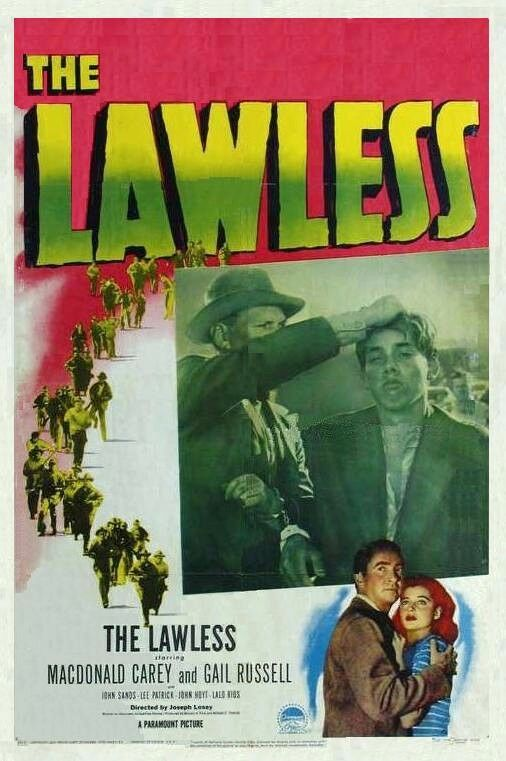 "FILMOGRAPHY:                      ""The Lawless"" (1950)"