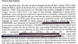 Vale lembrar que há mais de 20 dias Chimbinha fez uma denúncia contra Cintia sobre falsidade ideológica. O blog teve acesso ao depoimento (os dados pessoais da mulher foram preservados para que ela não seja exposta):