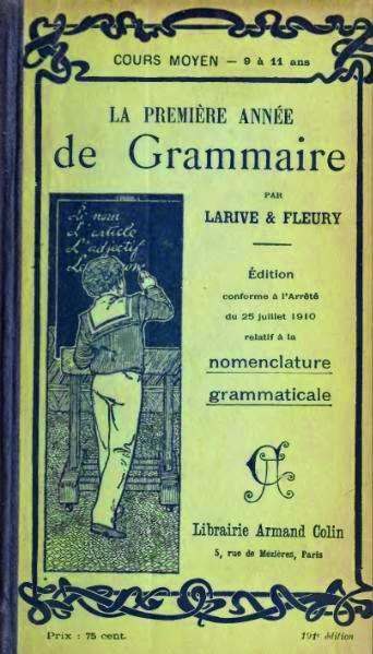 By Larive & Fleury (http://www.archive.org/details/grammaire02lariuoft) [Public domain], via Wikimedia Commons