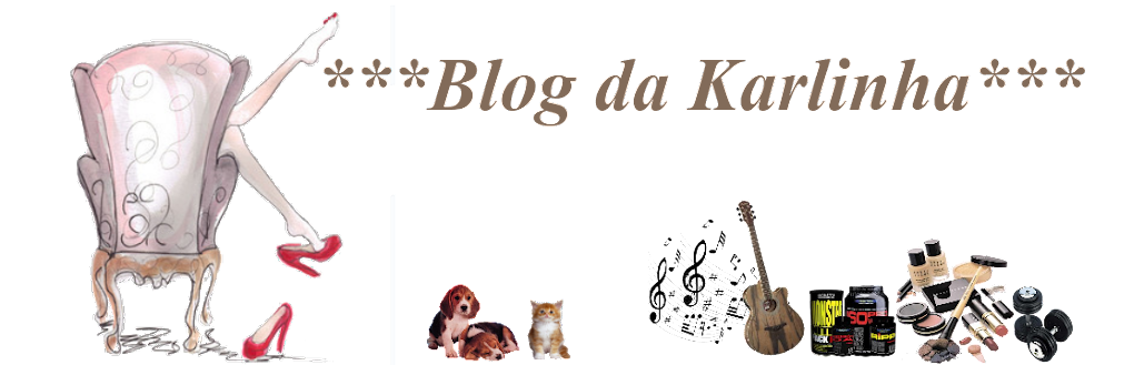 ***Blog da Karlinha***