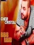 Cheb Cristal-Rabab Rabab 2015