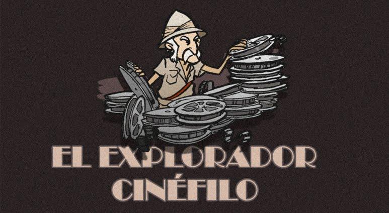 El explorador cinéfilo