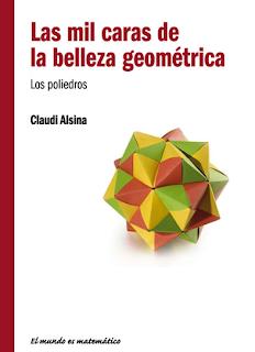 Las Mil Caras de la Belleza Geométrica - Claudi Alsina