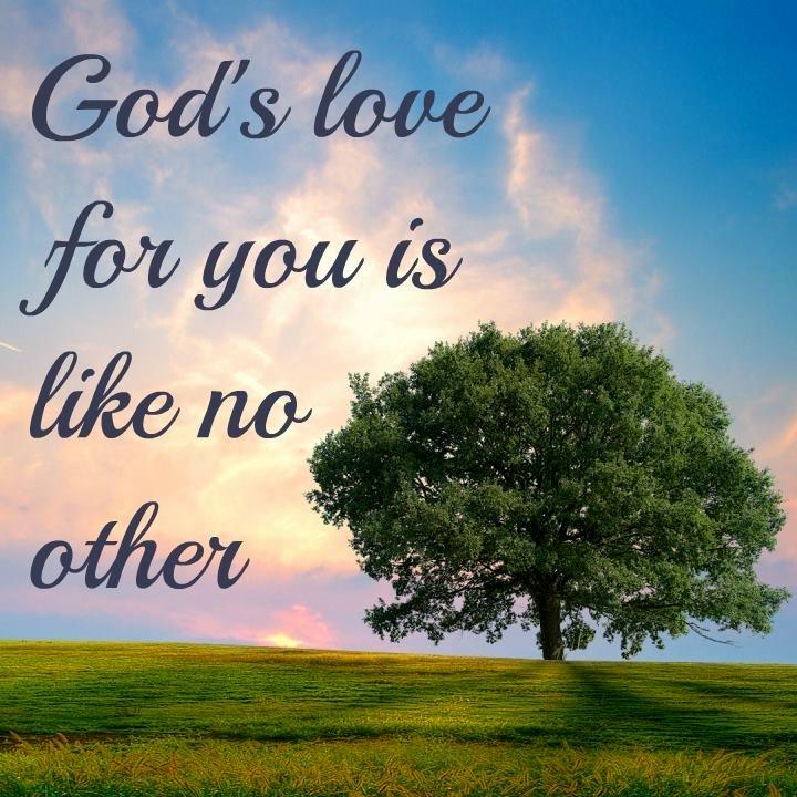 HE always love you