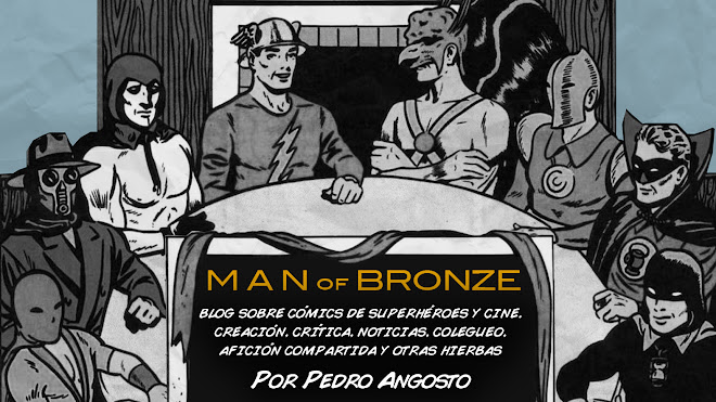 Man of Bronze!