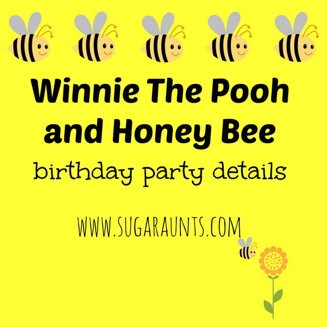 Sugar aunts winnie the pooh and honey bee birthday party details