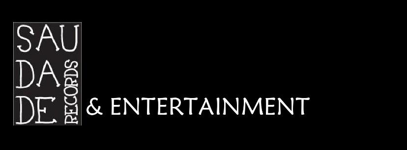 Saudade Records & Entertainment
