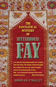 THE FANTASTICAL MYSTERY OF RITTERHOUSE FAY:
