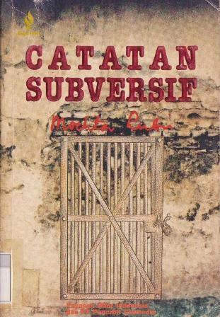 CATATAN SUBVERSIF, Mochtar Lubis