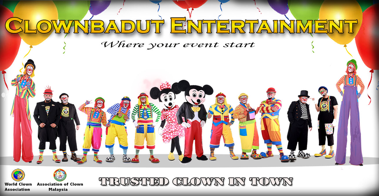 Welcome to Clown Badut Service in Malaysia - KL Shah Alam Selangor Klang Valley Seremban