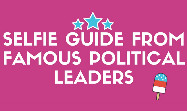 Selfie Guide from Famous Political Leaders