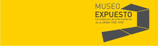 Museo Expuesto. La colección de arte moderno de la UNAM