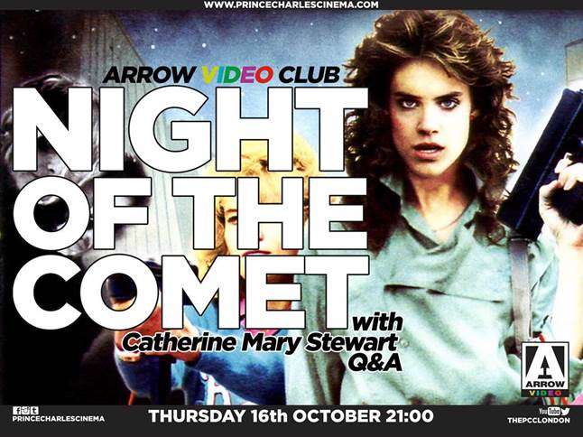 Night of the Comet Catherine Mary Stewart Prince Charles Cinema 16 Oct.