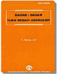 Buku Dasar-dasar Ilmu Bedah Vaskuler Edisi 5