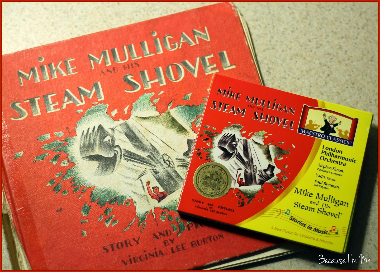 Because I'm Me Maestro Classics Mike Mulligan and His Steam Shovel