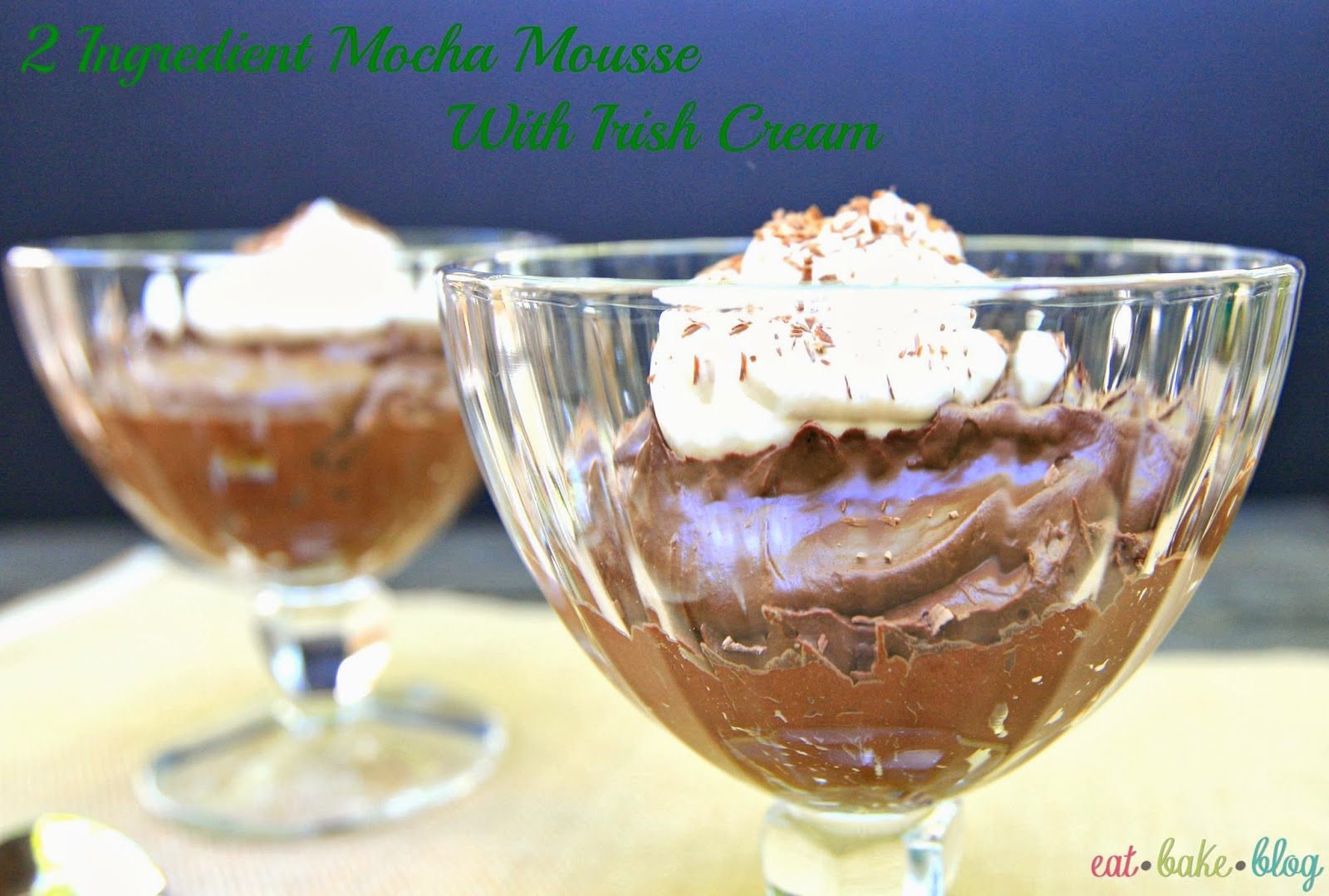 2 ingredient chocolate mousse easy chocolate mousse best chocolate mousse recipe chocolate mousse with bailey's recipe quick chocolate mousse st. patrick's day dessert recipe