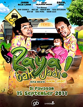 RAYA TAK JADI (2011)