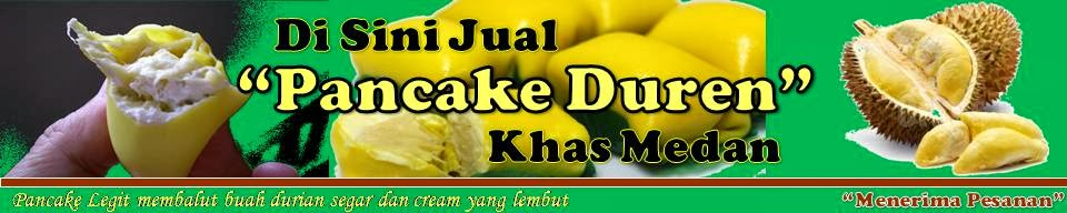 Jual Pancake Durian Medan juga Menerima Reseller Pancake Durian Medan