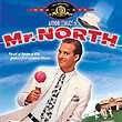Mr. North (released in 1988) - A comedy starring Anjelica Huston, Anthony Edwards, Robert Mitchum and Lauren Bacall