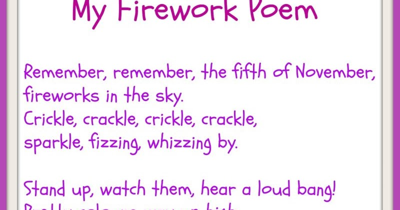 fireworks poem A teaching resource from children's poet, andrew collett wwwwackyversecom tart possible problem areas  use your ideas to start your list poem so,.