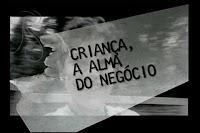 "Niterói: Cine Veg apresenta ""Criança, A Alma do Negócio"""