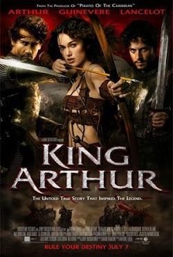 Hoàng Đế Arthur - King Arthur (2004) Poster