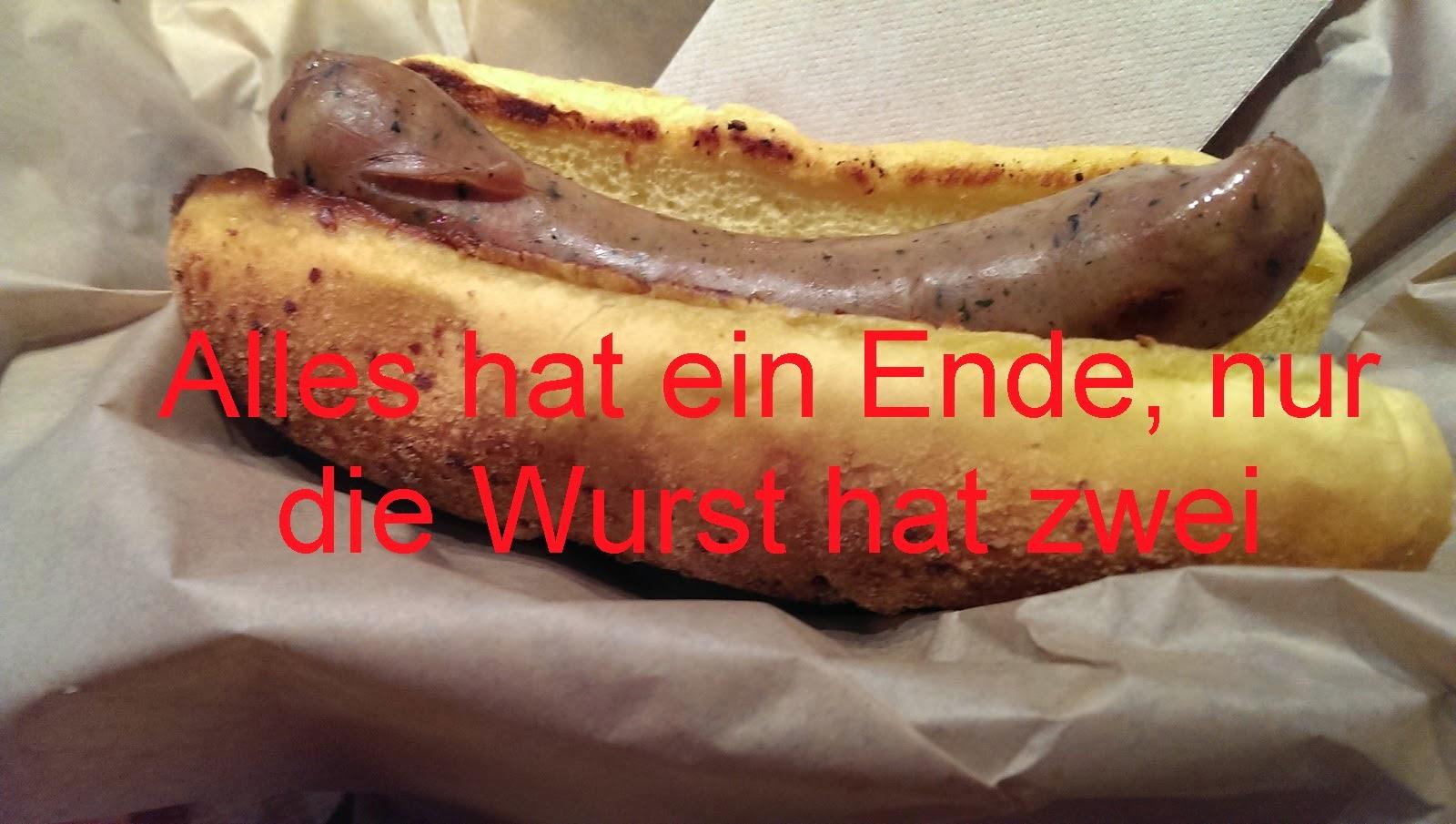 Alles hat ein Ende, nur die Wurst hat zwei - German for