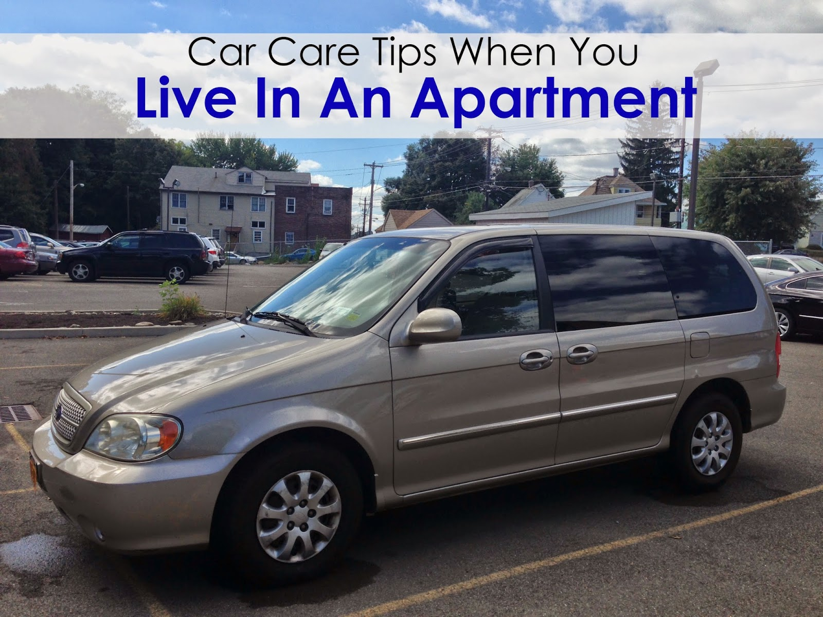 Car Care Tips When You Live in an Apartment #carcare #washdrops #carwash #client