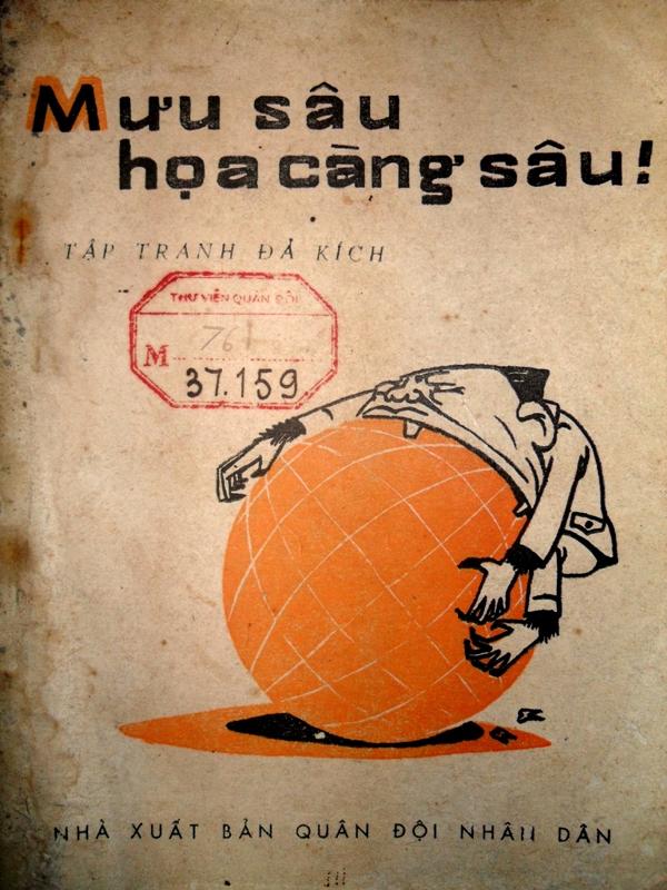 """Tập tranh biếm họa """"Mưu sâu họa càng sâu"""" 1979 Nhà xuất bản Quân Đội"""