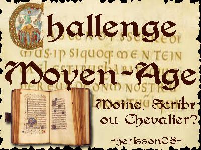 http://lectures-de-vampire-aigri.blogspot.fr/2013/11/challenge-03-challenge-moyen-age.html