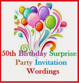 Sample invitation wordings invitation wordings for 50th birthday party stopboris Image collections