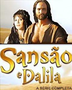 Sansão e Dalila - Série Completa - HDTV Nacional