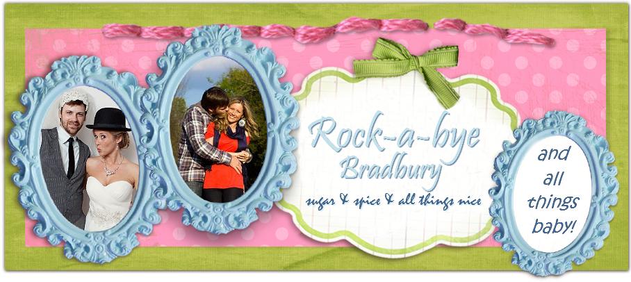 Rock-A-Bye Bradbury