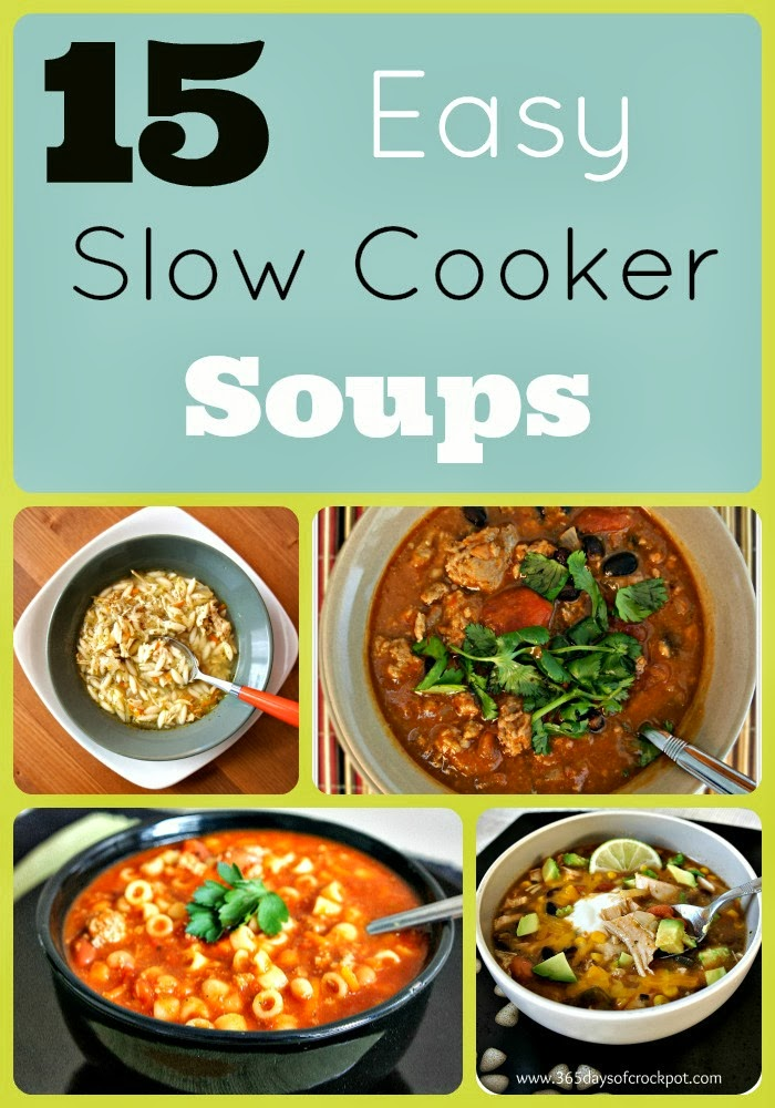 15 fabulous and easy slow cooker soup recipes 365 days for Delicious slow cooker soup recipes