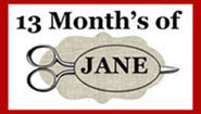 13 Month's of Jane by Aunt Reen
