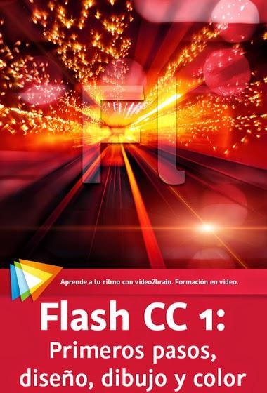 Flash CC 1: Primeros pasos, diseño, dibujo y color