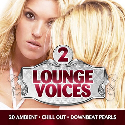 Download – Lounge Voices – 20 Ambient – Chill Out – Downbeat Pearls Vol. 2 – 2013