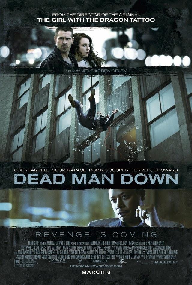 La película Dead Man Down ( La venganza del hombre muerto )