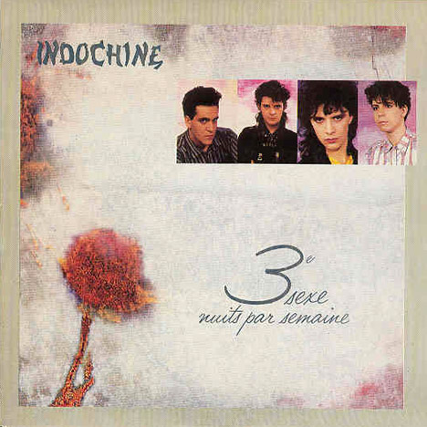 Indochine 3e Sexe