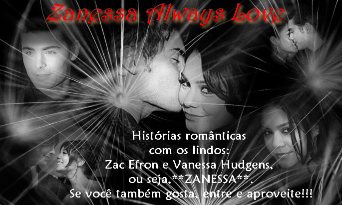 ZANESSA ALWAYS LOVE