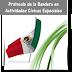 Protocolo de la Bandera en Actividades Cívicas Especiales