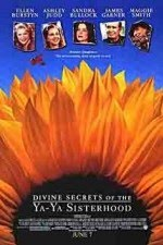 Watch Divine Secrets of the Ya-Ya Sisterhood 2002 Megavideo Movie Online
