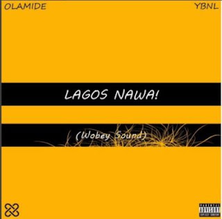 Olamide's Lagos Nawa Album Artwork