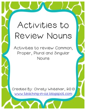 http://www.teacherspayteachers.com/Product/Nouns-Pack-8-Activities-to-Review-Reinforce-Nouns-858477