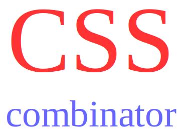 menggunakan kombinasi selector css