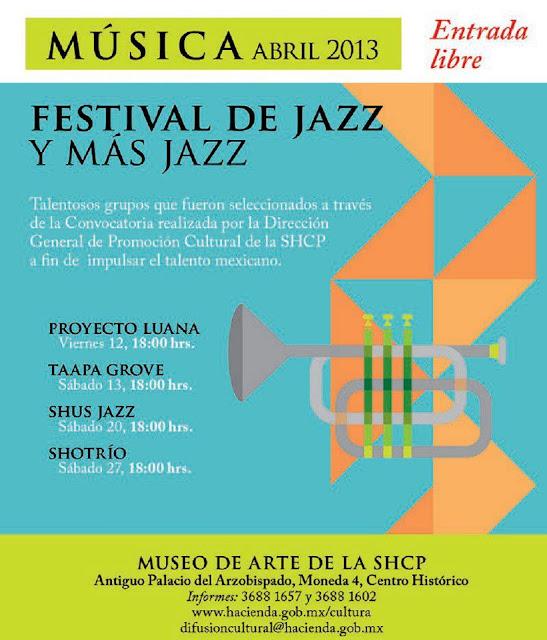 Festival de Jazz y más Jazz en el Centro Histórico