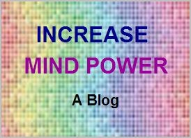 <b>Increase Mind Power</b>