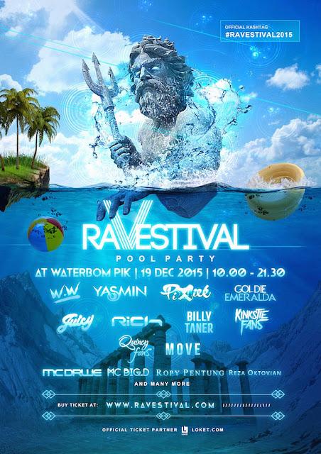 http://www.jadwalresmi.com/2015/12/festival-ravestival-pool-party-2015-19.html