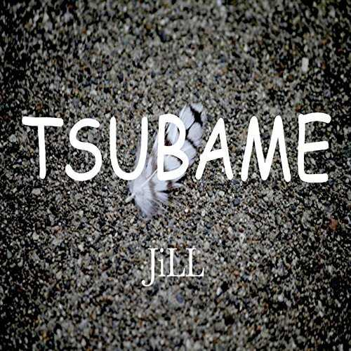 [MUSIC] JILL – TSUBAME (2014.10.22/MP3/RAR)